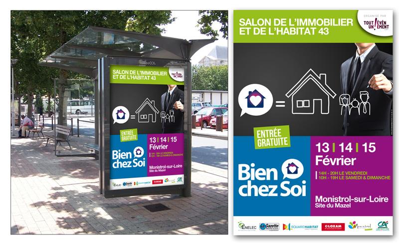 Campagne de communication du salon Bien chez Soin salon de l'immobilier et de l'habitat à Monistrol sur Loire.