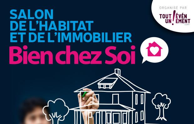 Campagne de communication du salon Bien chez Soin salon de l'immobilier et de l'habitat au Puy en Velay.