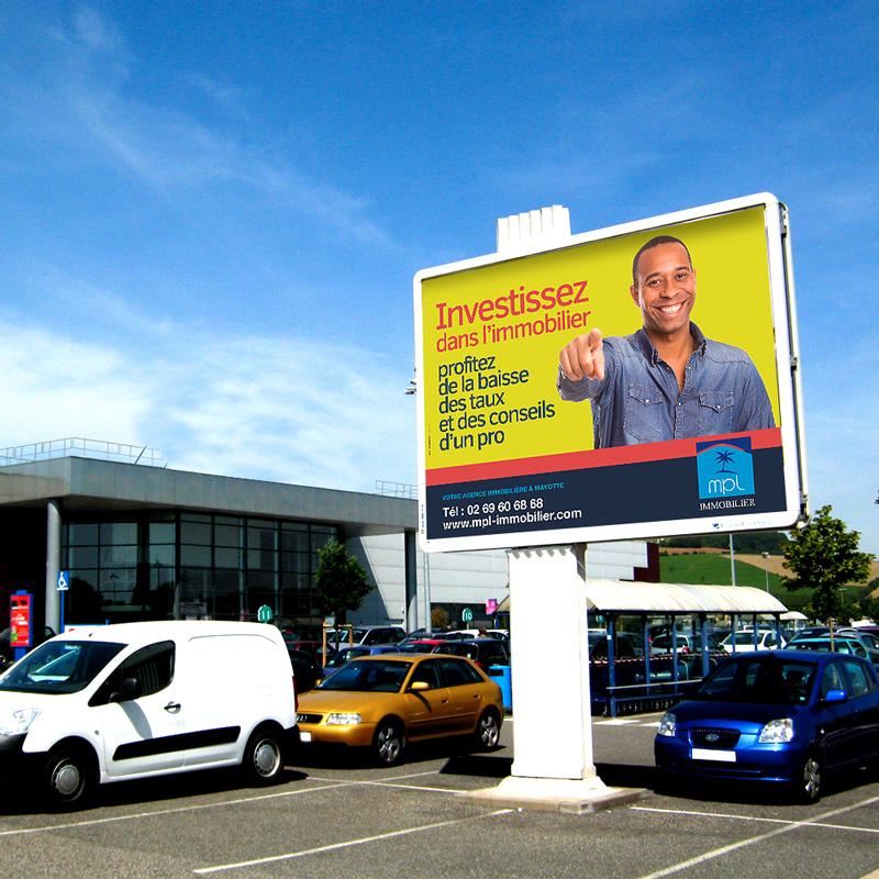 Campagne 4X3 pour MPL Immobilier à Mayotte.