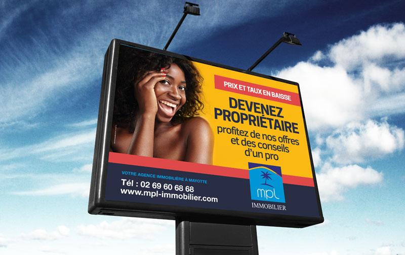 Campagne de communication en 4X3 pour MPL Immobilier à Mayotte.