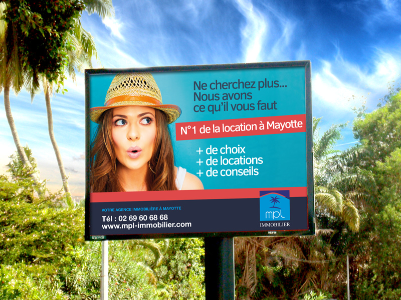 Campagne de publicité 4X3 pour MPL Immobilier à Mayotte.